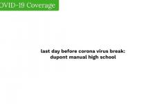 Covid-19 at duPont Manual High School
