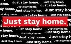 Just Stay Home.
