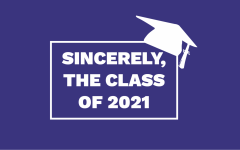VIDEO: Sincerely, The Class of 2021
